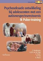 Psychoseksuele ontwikkeling bij adolescenten met een autisme-spectrum stoornis - Frieda Boudesteijn, E.J.M. van der Vegt, K. Visser, N. Tick, A. Maras (ISBN 9789023249085)