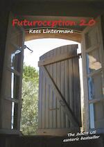 Futuroception 2.0 - Kees Lintermans (ISBN 9789461931412)