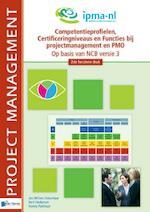 Competentieprofielen, Certificeringniveaus en Functies bij projectmanagement en PMO - Jan Willem Donselaar, Bert Hedeman, Henny Portman (ISBN 9789087536688)