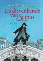 De dievenbende van Scipio - Cornelia Funke (ISBN 9789045113654)