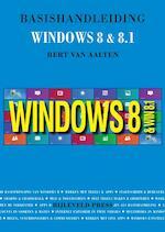 Basishandleiding Windows 8 en 8.1 - Bert Van Aalten (ISBN 9789055482276)