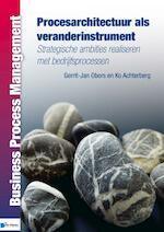 Procesarchitectuur als veranderinstrument - Gerrit-Jan Obers (ISBN 9789087538859)