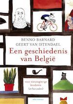 Een geschiedenis van België - Geert van Istendael, Benno Barnard