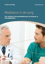 Mediation in de zorg - A.A. van den Berg (ISBN 9789012389617)