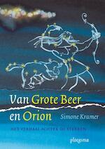 Van Grote Beer en Orion - Simone Kramer (ISBN 9789021666921)