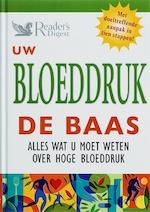 Uw bloeddruk de baas - Lidy Nooij, Amp, Ammerins Moss-de Boer, Amp, Susan Perry, Amp, Studio Imago (amersfoort). (ISBN 9789064077623)
