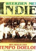Weerzien met Indie / Het beeld van Tempo Doeloe - Unknown (ISBN 9040004161)