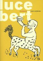Lucebert drukwerk voor anderen - Paul Van Capelleveen (ISBN 9789077767351)
