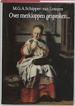 Over merklappen gesproken... - M.G.A. Schipper-van Lottum (ISBN 9789028414488)