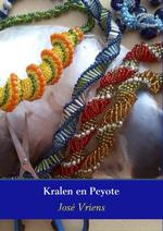 Kralen en peyote - José Vriens (ISBN 9789402135480)