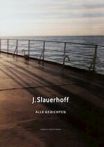 Alle gedichten - J. Slauerhoff