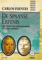 De Spaanse erfenis - Carlos Fuentos (ISBN 9789065332882)