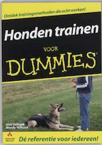 Honden trainen voor Dummies - J. Volhard, Wendy Volhard (ISBN 9789043012065)