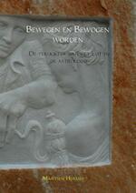 Bewegen en bewogen worden - Martien Hermes (ISBN 9789402132632)