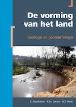De vorming van het land - E. Stouthamer, K.M. Cohen, W.Z. Hoek (ISBN 9789491269110)