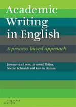 Academic writing in English - Janene van Loon, Arnoud Thüss, Nicole Schmidt, Kevin Haines (ISBN 9789046905159)