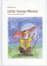 Little snoop mouse - Harold Janssen (ISBN 9789082441710)