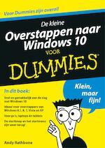De kleine overstappen naar Windows 10 voor Dummies - Andy Rathbone (ISBN 9789045352268)