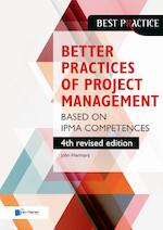 Better Practices of Project Management Based on IPMA competences – 4th revised edition - John Hermarij (ISBN 9789401806275)