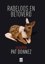 Radeloos & betoverd - Pat Donnez (ISBN 9789460014994)