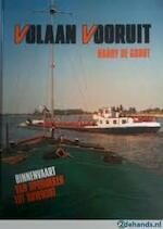 Volaan vooruit - Harry De Groot (ISBN 9789060139776)