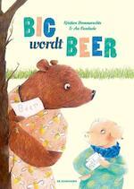 Big wordt Beer - Kristien Hemmerechts (ISBN 9789462911963)