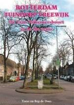 Rotterdam Tuindorp Vreewijk - De Vaan - Valkeniersbuurt in de 20e eeuw - Tinus de Does, Bep de Does (ISBN 9789055342846)