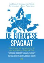 De Europese Spagaat: Het Europa der vaderlanden of een hernieuwde Europese Unie - Jan Herman Brinks, Anton Kruft, Sid Lukkassen (ISBN 9789463381963)