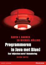 Programmeren in Java met Blue - David J. Barnes, David Barnes, Michael Kölling (ISBN 9789043023894)