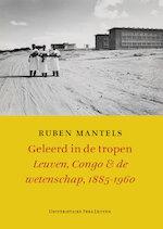Geleerd in de tropen - Ruben Mantels (ISBN 9789461660459)