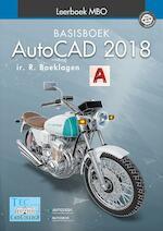 AutoCAD 2018 - Ronald Boeklagen, Ronald Boeklagen (ISBN 9789492250124)