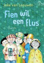 Fien wil een flus - Joke van Leeuwen (ISBN 9789045120881)