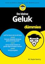 De kleine Geluk voor Dummies - W. Doyle Gentry (ISBN 9789045352855)