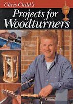 Projects for Woodturners - Chris Child (ISBN 9781861082695)
