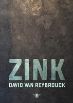 Zink - David Van Reybrouck (ISBN 9789403116204)