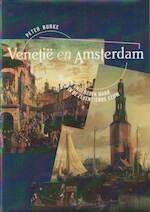 Venetië en Amsterdam - Peter Burke, Renée de Roo-raymakers (ISBN 9789051570878)