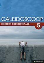 Caleidoscoop / 5 aso / deel Leerboek - Pollefeyt (ISBN 9789030191155)