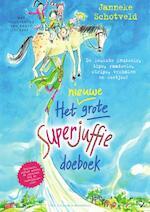 Het grote Superjuffie doeboek deel 2 - Janneke Schotveld (ISBN 9789000362462)