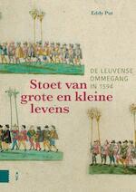 Stoet van grote en kleine levens - Eddy Put (ISBN 9789462988552)