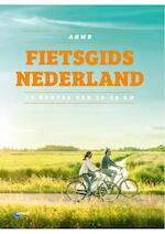 ANWB Fietsgids Nederland - ANWB (ISBN 9789018044343)