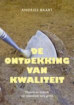 De ontdekking van kwaliteit - Andries Baart (ISBN 9789088508349)
