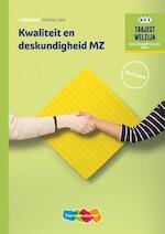 Kwaliteit en deskundigheid MZ niveau 3/4 Werkboek herzien - A. Gloudemans, R.F.M. van Midde (ISBN 9789006978476)