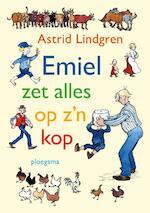 Emiel zet alles op z'n kop - Astrid Lindgren
