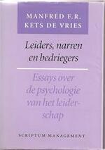 Leiders, narren en bedriegers - M.F.R. Kets de Vries (ISBN 9789071542916)