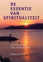 De essentie van spiritualiteit - Roeland Suylen (ISBN 9789073798922)