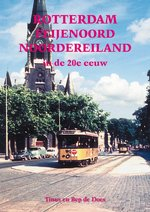 Rotterdam Feijenoord Noordereiland in de 20e eeuw - Tinus de Does, Bep de Does (ISBN 9789055342945)