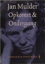 Opkomst & ondergang - Jan Mulder (ISBN 9789060059685)