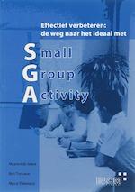 de weg naar het ideaal met Small Group Activity - Maria de Groot, Bert Teeuwen, Marijn Tielemans (ISBN 9789078210030)