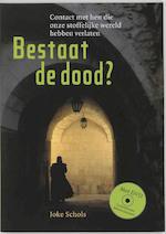 Bestaat de dood? + DVD - Joke Schols (ISBN 9789077247358)