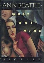 What was Mine - Ann Beattie (ISBN 9780679400776)